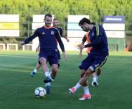 İSMAIL KÖYBAŞı - Fenerbahçe'de Medipol Başakşehir Maçı Hazırlıkları Devam Ediyor
