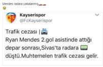 TRAFİK CEZASI - Ryan Mendes Radara Yakalandı