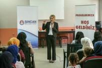 ÖĞRENCİ VELİSİ - Sincan Belediyesi, Ailelere De Eğitim Veriyor