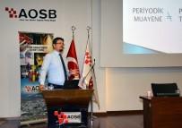 İŞ SAĞLIĞI - AOSB'de 'İş Sağlığı Ve Güvenliği' Semineri