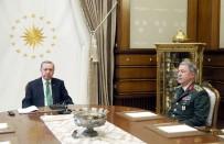 SEYFULLAH HACıMÜFTÜOĞLU - Cumhurbaşkanı Erdoğan, Genelkurmay Başkanını Kabul Etti