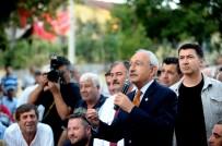 GÖBEL - Kılıçdaroğlu Açıklaması 'Garibanın Oğlu Askere Gidiyor Da Benim Oğlum Niye Gitmesin'