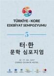 HÜSEYIN EREN - Türk Ve Kore Edebiyatında Geleneksel Kültür Unsurları İstanbul'da Konuşulacak