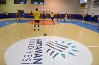 HENTBOL - Adıyaman Belediyespor Süper Ligin İlk Maçına Çıkıyor