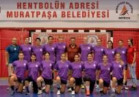 HENTBOL - Muratpaşa Sezonu İstanbul'da Açıyor