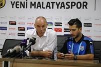 MALATYASPOR - E.Y. Malatyaspor - Bursaspor Maçının Ardından
