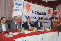 SİYASİ PARTİ - Hakkari'de İmam Hatip Okulları Koordinasyon Toplantısı Yapıldı