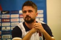 ONUR KıVRAK - Trabzonspor'da Onur Şoku