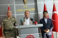 SİİRT VALİSİ - Eruh'ta 9 Terörist Öldürüldü