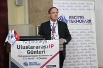 TEKNOLOJİ TRANSFERİ - Erciyes Teknopark 'Kapadokya IP Günleri 2017' Etkinliği Düzenledi
