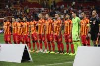 KAYSERISPOR - Kayserispor, En Son 2010-2011 Sezonun 5. Haftasında 10 Puan Toplayabilmişti