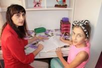 EĞİTİM SİSTEMİ - Okula Gidemeyen İclal, Eğitimini Evde Alıyor
