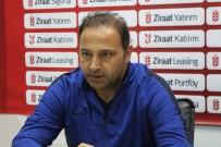 FUAT ÇAPA - Boluspor - Sinopspor Maçının Ardından