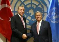 BIRLEŞMIŞ MILLETLER - Cumhurbaşkanı Erdoğan, BM Genel Sekreteri Guterres'i Kabul Etti