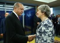 BIRLEŞMIŞ MILLETLER - Cumhurbaşkanı Erdoğan, İngiltere Başbakanı May İle Görüştü