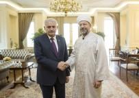 DİYANET İŞLERİ BAŞKANI - Başbakan Yıldırım, Diyanet İşleri Başkanı Erbaş'ı Kabul Etti