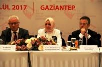 AİLE VE SOSYAL POLİTİKALAR BAKANI - Bakan Kaya, Gaziantep'te İl Değerlendirme Toplantısına Katıldı