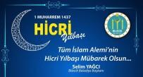 İSLAM - Başkan Yağcı'nın 'Hicri Yılbaşı' Mesajı
