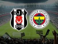 ÜLKER - Fenerbahçe ile Beşiktaş, Kadıköy'de 54. maça çıkıyor