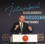 RECEP TAYYİP ERDOĞAN - Cumhurbaşkanı Erdoğan Açıklaması 'Bir Gece Ansızın Gelebiliriz'