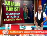 ERHAN ÇELİK - Gülben Ergen'in  şok görüntüleri ortaya çıktı