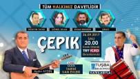 TÜRKÜCÜ - 'Çepik' Programı, Tuşba'nın Tarihi Van Evlerinde Çekilecek