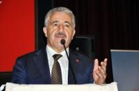 BÜYÜME RAKAMLARI - Bakan Arslan Açıklaması 'Barzani Dahil, Herkesin Aklını Başına Toplaması Lazım'