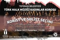 MEHMET ÖZEL - Tepebaşı Belediyesi THM Korosu Yeni Seslerini Arıyor