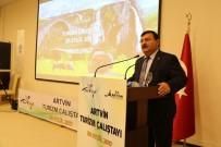 KÜLTÜR TURIZMI - Artvin'de Turizm Çalıştayı Düzenlendi