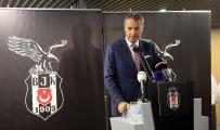 FUTBOL TAKIMI - Fikret Orman: Beşiktaş Türkiye'nin yükselen değeri