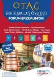DEDE KORKUT - Forum Erzurum'dan 'Otağ, Bir Kuruluş Öyküsü' Etkinliği
