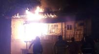 SEMT PAZARI - Metruk Evde Çıkan Yangında Ev Küle Döndü