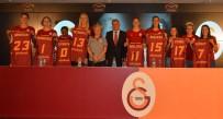 KADIN BASKETBOL TAKIMI - Galatasaray Yeni Transferlerini Tanıttı