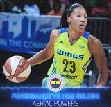 KADIN BASKETBOL TAKIMI - Aerial Powers, Fenerbahçe'de