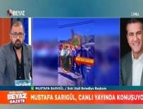 BEYAZ GAZETE - Mustafa Sarıgül belediye başkanlığına hazırlanıyor