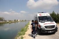 SULAMA KANALI - Sulama Kanalına Atlayan Kadının Cesedi 44 Kilometre Uzakta Bulundu
