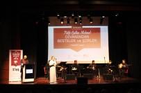HÜKÜMDAR - Fatih Sultan Mehmet Han'ın Şiirleri Klasik Musikiyle Hayat Buldu