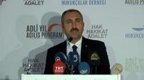 ADALET BAKANI - FETÖ'den İhraç Edilen Hakim Ve Savcı Sayısını Açıkladı