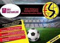 FACEBOOK - Özel Ümit'ten Eskişehirspor'a Destek
