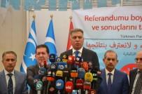 ADALET PARTİSİ - Irak Türkmen Partileri, Kerkük'ün Referandum Kararını Reddetti