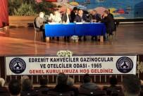 İLÇE SEÇİM KURULU - Edremit Kahveciler Odası'nın Genel Kurulu Yapıldı