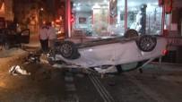 ALKOLLÜ SÜRÜCÜ - (ÖZEL HABER)- Alkollü Sürücü Dehşet Saçtı Açıklaması 3 Yaralı