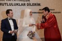 NİKAH DAİRESİ - Yabancı Gelin Ve Damatlar Osmangazi'yi Seçti