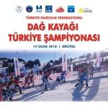 ERCIYES - Erciyes'te İlk Kez Dağ Kayağı Şampiyonası Düzenlenecek