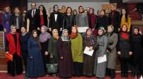 İŞ KADINI - 60 İş Kadını İçin Sertifika Töreni