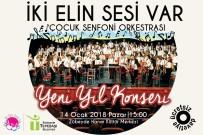 SENFONİ ORKESTRASI - Çocuk Senfoni Orkestrasından Yeni Yıl Konseri