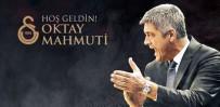 OKTAY MAHMUTI - Oktay Mahmuti Galatasaray'da