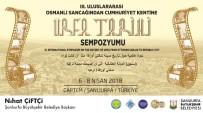 TANZIMAT - Osmanlı Sancaklığından Cumhuriyet Tarihine Urfa Sempozyumu