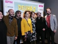 DERYA ALABORA - Deliha 2'Nin İzmir Galasına Yoğun İlgi