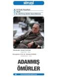 BAĞCıLAR BELEDIYESI - Prof. Dr. Teoman Duralı 'Adanmış Ömürler'E Konuk Olacak